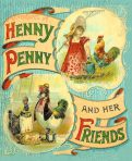 Henny Penny and Her Friends (CH132)