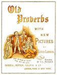 Old Proverbs with New Pictures (CH183)