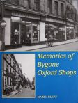 Memories of Bygone Oxford Shops (MIS106)