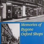 Memories of Bygone Oxford Shops (MIS106)